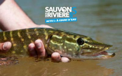 Sauvons nos rivières